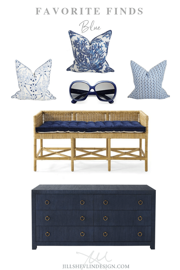 Favorite Finds in Blue Jill Shevlin Design Vero Beach Interior Designer Vero Beach Coastal Home Decor Vero Beach new Home