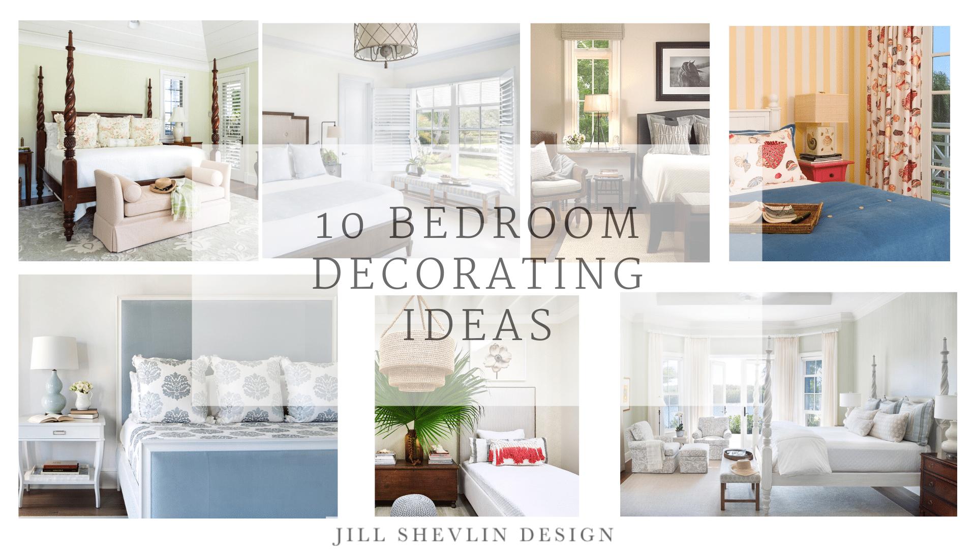 10 Bedrooom Decorating Ideas From Interior Designer Jill shevlin design vero beach
