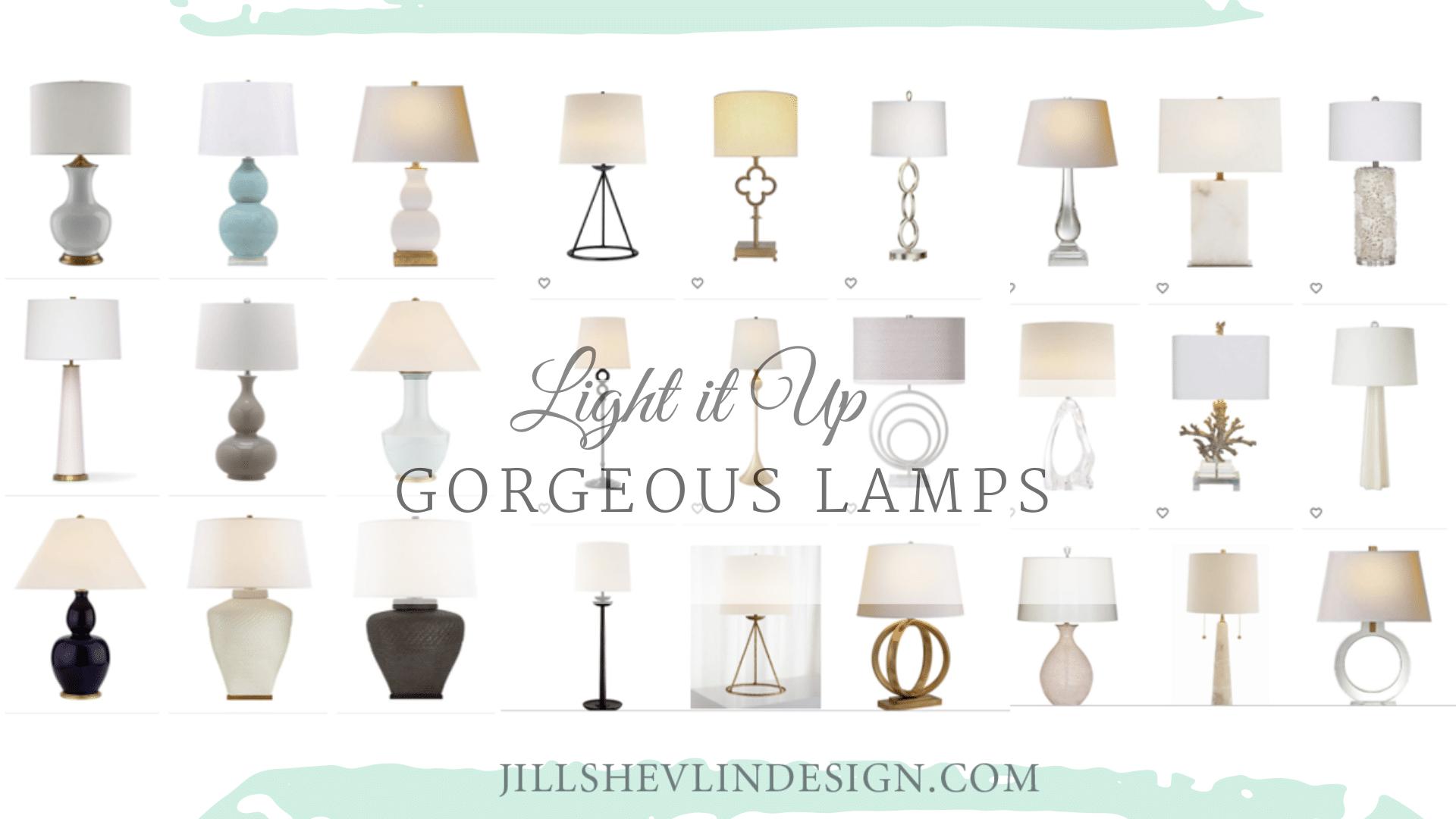 Lamps, Lamps, Lamps Jill Shevlin Design Vero beach Luxury Interior Designer Coastal Modern Home Decor