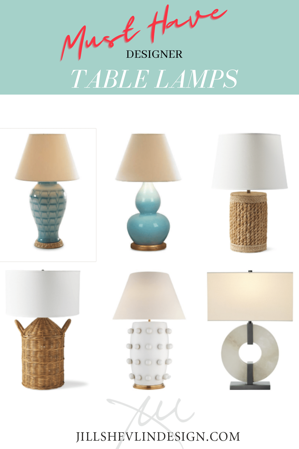Six Must Have designer Table Lamps Jill Shevlin Design Creative Interior Design