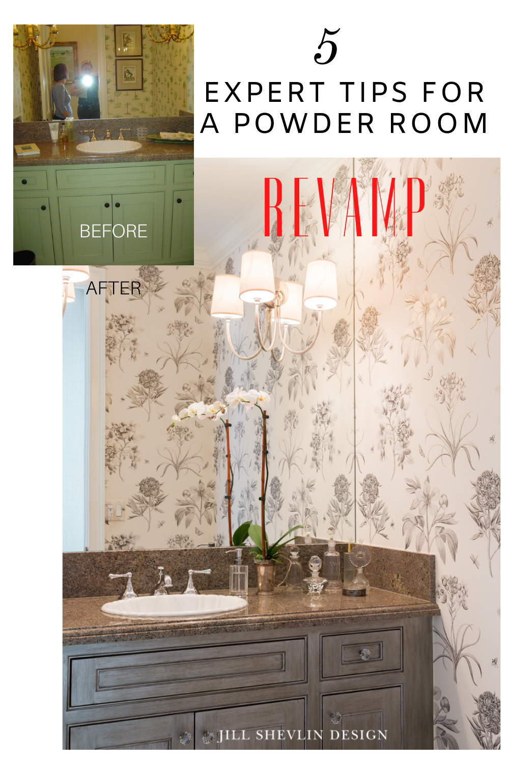 Jill Shevlin Design 5 Expert Tips for a Powder Room Revamp